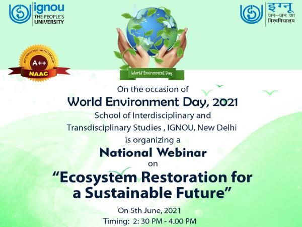 World Environment Day 2021: IGNOU ने 'इकोसिस्टम रीस्टोरेशन' पर रखा नेशनल सेमिनार,Google लिंक से जुड़े