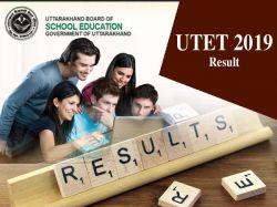 Utet 2019 Result Released Today 10 January Sarkariresult
