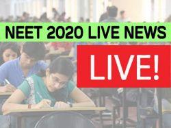 Neet 2020 Exam Live Updates Neet 2020 Result Date