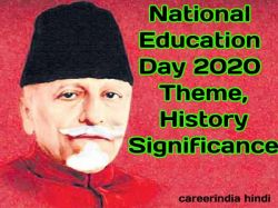 National Education Day 2020 Theme History Significance