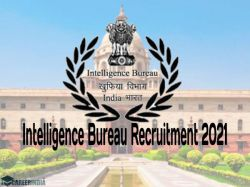 Intelligence Bureau Ib Recruitment 2021 Notification Apply Online