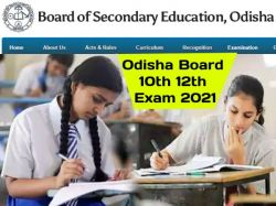 Odisha Board 10th 12th Exam 2021 Date Time