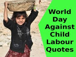 World Day Against Child Labour Quotes In Hindi