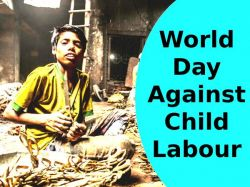 World Day Against Child Labour 2021 Theme History Significance Quotes In Hindi