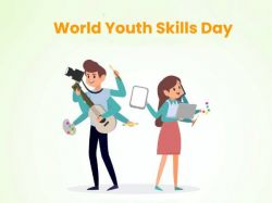 World Youth Skills Day Theme History Significance Quotes