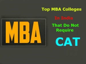 Top Mba Colleges India That Do Not Require Cat Score
