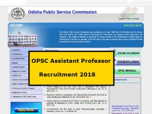 Opsc Assistant Professor Recruitment 2018 See Official Notification