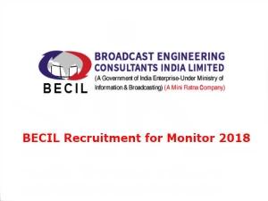BECIL Recruitment 2018: मॉनिटर के 25 पदों पर भर्ती, ऐसे करें आवेदन